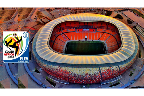 FIFA World Cup 2010 South Africa Stadiums - YouTube