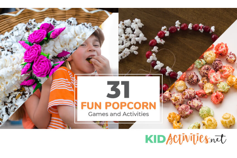 31 Fun Popcorn Games and Activities [Including the Popcorn ...