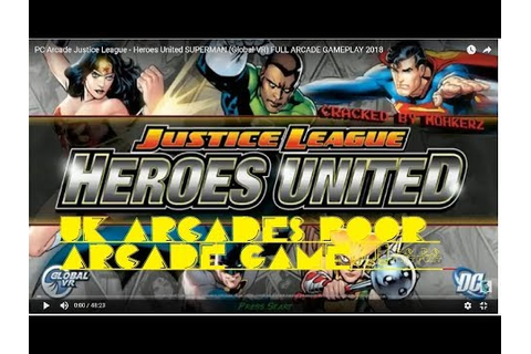 PC Arcade Justice League - Heroes United 1080p - SUPERMAN ...