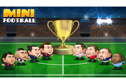 Mini Football Head Soccer Game Android Gameplay [HD] - YouTube