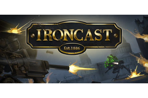 Ironcast (Video Game) - TV Tropes
