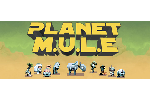 Planet M.U.L.E. - Walkthrough, Tips, Review