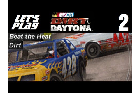 NASCAR Dirt to Daytona Walkthrough - Outro by rynogt4 Game ...