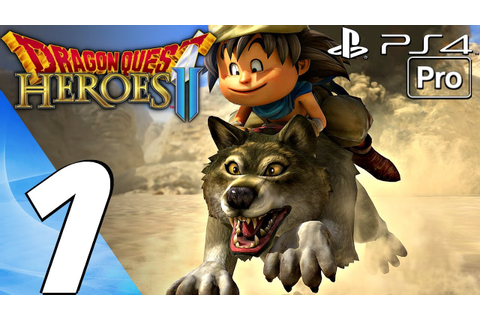 Dragon Quest Heroes 2 - Gameplay Walkthrough Part 1 ...