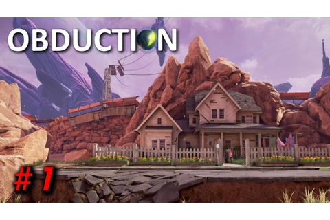 Obduction Gameplay - Part 1 - Walkthrough (No Commentary ...