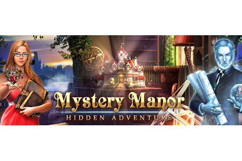 Mystery Manor - Game Insight | Experience the mystery for ...