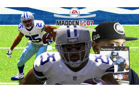MADDEN NFL 07 FRANCHISE | 1st PRE-SEASON GAME! | POSITION ...