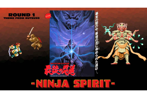 Ninja Spirit - Round 1 (Theme from Butsuzo) - OH!GI ...
