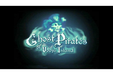 Ghost Pirates of Vooju Island Walkthrough part 15 - YouTube