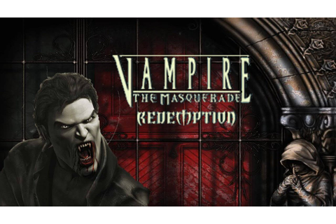 Vampire The Masquerade Redemption Gameplay - VAMPIRE STYLE ...