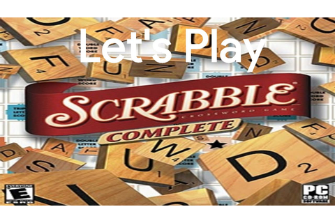 Let's Play Scrabble Complete - YouTube