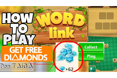 How To Play Word Link Tutorial Get Free Unlimited Diamonds ...