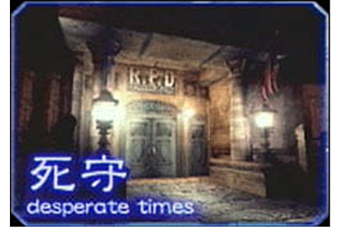 desperate times | Resident Evil Wiki | Fandom powered by Wikia