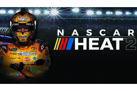 NASCAR Heat 2 - FREE DOWNLOAD CRACKED-GAMES.ORG