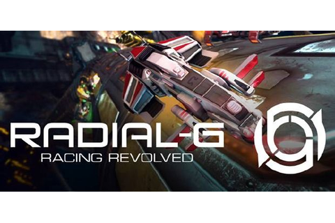 Radial-G : Racing Revolved Free Download « IGGGAMES