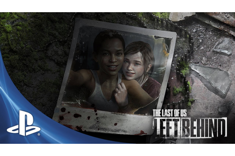 The Last of Us: Left Behind Reveal Video - YouTube