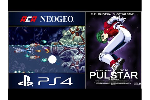 PS4 ACA NEOGEO PULSTAR How to beat Pulstar without being ...