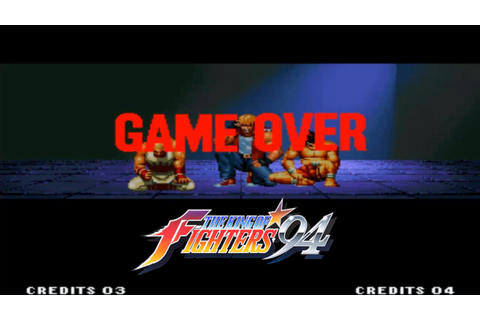 Game Over - The King of Fighters 94 - Arcade Version - YouTube