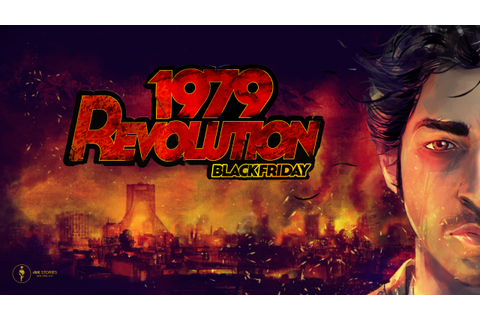 1979 Revolution: Black Friday - Wikipedia