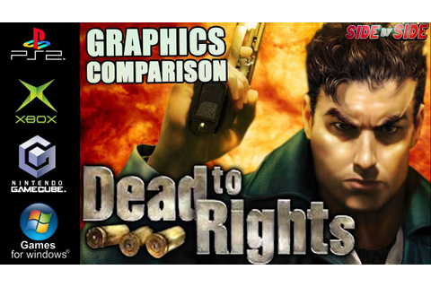 Dead to Rights | Graphics Comparison | ( PS2 , Gamecube ...