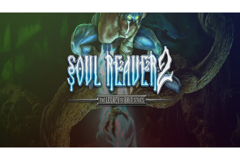 Legacy of Kain: Soul Reaver 2 - Download - Free GoG PC Games