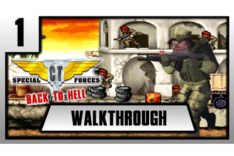 [FR][Walkthrough] CT Special Forces 2 - Back to Hell ...