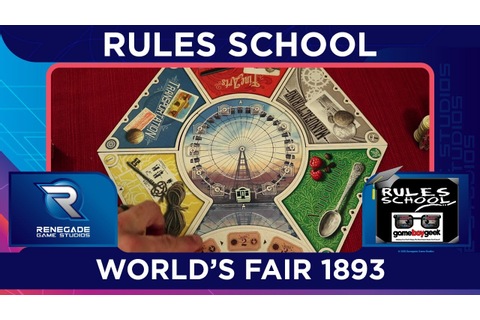 How to Play World's Fair 1893 (Rules School) with the Game ...