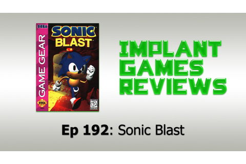 Sonic Blast (Game Gear) - IMPLANTgames Reviews - YouTube