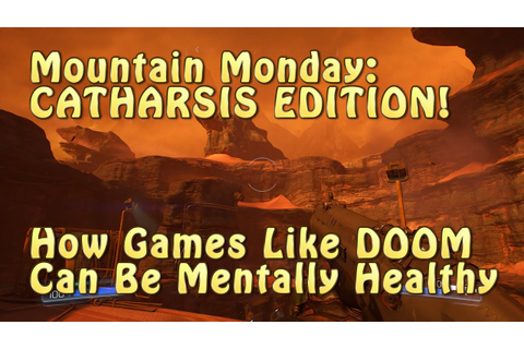 Catharsis: How Games Like DOOM Can Be Mentally Healthy ...