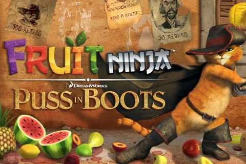 Fruit Ninja: Puss in Boots - Android Game - Free Download ...