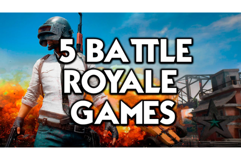 5 BATTLE ROYALE GAMES (LIKE PUBG) - YouTube
