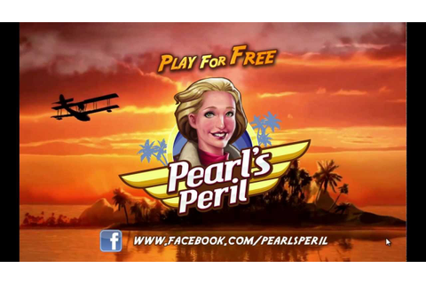 Pearl's Peril - Join the fun today! - YouTube