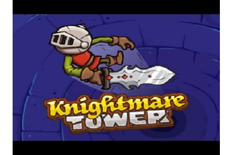 Knightmare Tower: Part 1 - YouTube