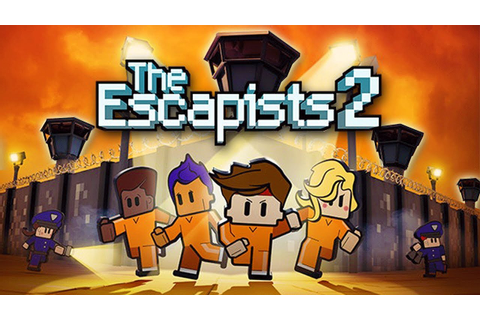 Impossible PRISON BREAK Escape! (The Escapists 2 Early ...