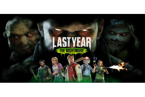 Last Year The Nightmare - Free Download PC Game (Full Version)