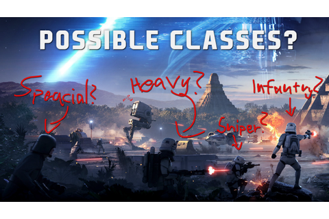 Star Wars Battlefront 2 cover - Possible classes ...