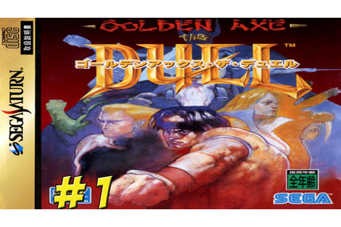 Sega Saturn: Golden Axe: The Duel! Fighting Game Part 1 ...
