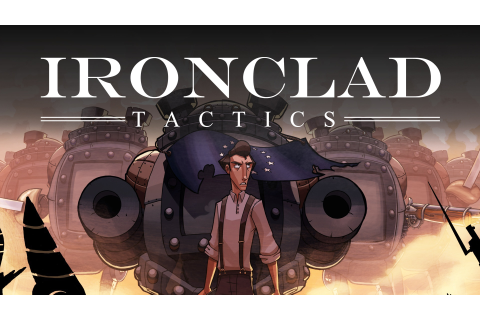 Ironclad Tactics | PC Mac Linux Steam Game | Fanatical