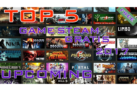 5 GAME PC GRATIS TERBAIK 2017 || STEAM FREE GAME UPCOMING ...