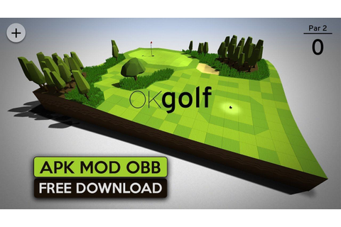 Ok Golf Apk Mod OBB for Android free Download 2019 (With ...