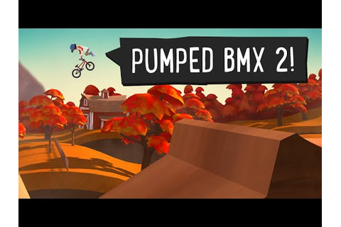 Pumped BMX 2 Android GamePlay Trailer (1080p) [Game For ...