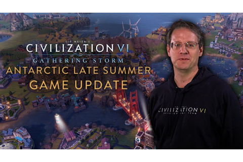 Civilization VI: Gathering Storm - Antarctic Late Summer ...