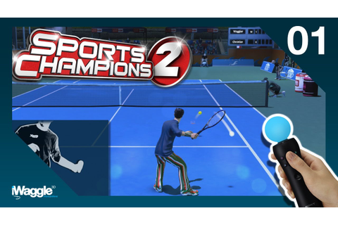 Sports Champions 2 PS Move Walkthrough - Part 1/6 [Tennis ...
