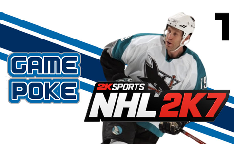 NHL 2K7: PART 1 - Game Poke Faceoff - YouTube