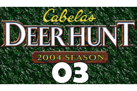 Cabela's Deer Hunter 2004 Season (PS2) 03 - YouTube