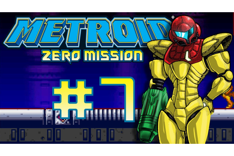 Let's play Metroid Zero Mission part 7 - YouTube