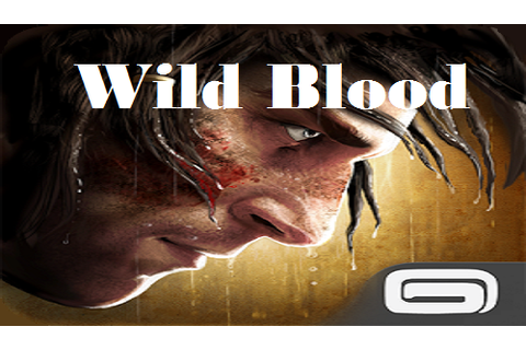 Wild Blood Android Game Apk Free Download. | Android Games ...