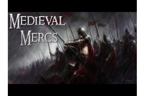 Medieval Mercs Game Gameplay | HD - YouTube