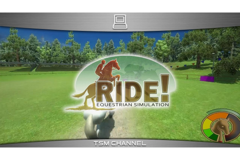 Ride! Equestrian Simulation (part 2) (Horse Game) - YouTube