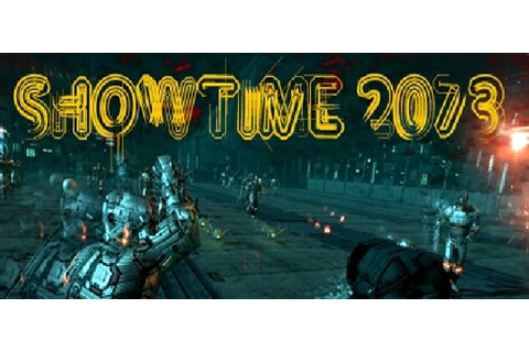 SHOWTIME 2073 Free Download « IGGGAMES